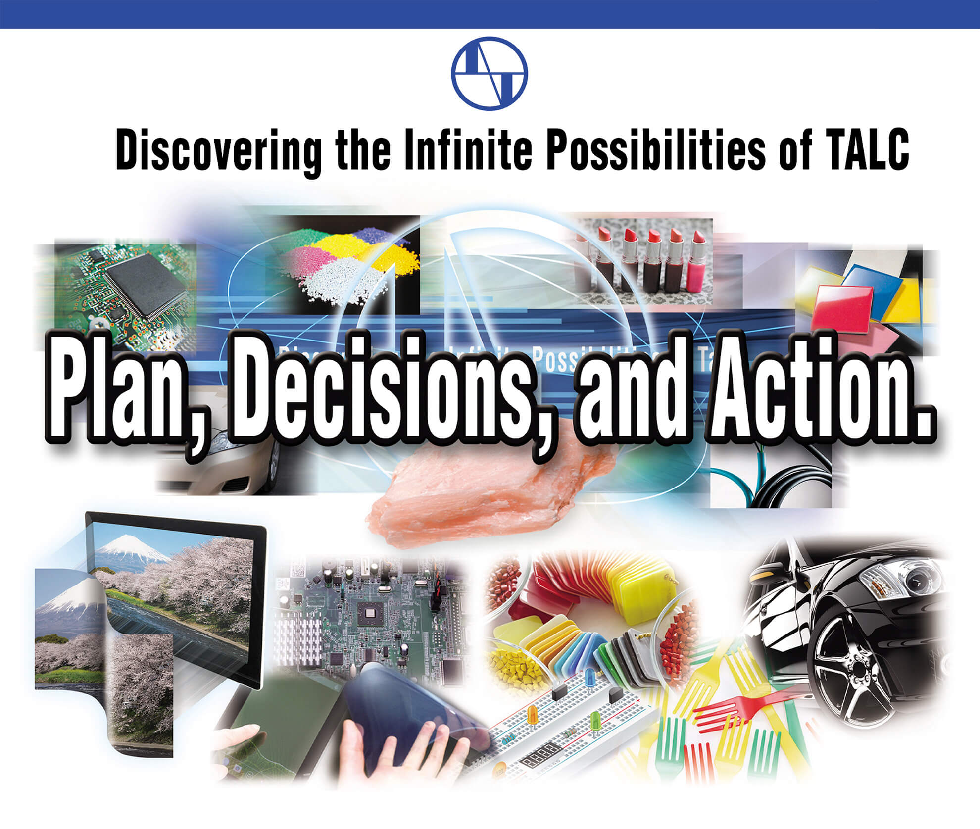 Discovering the Infinite Possibilities of TALC - Appeal our products more and further